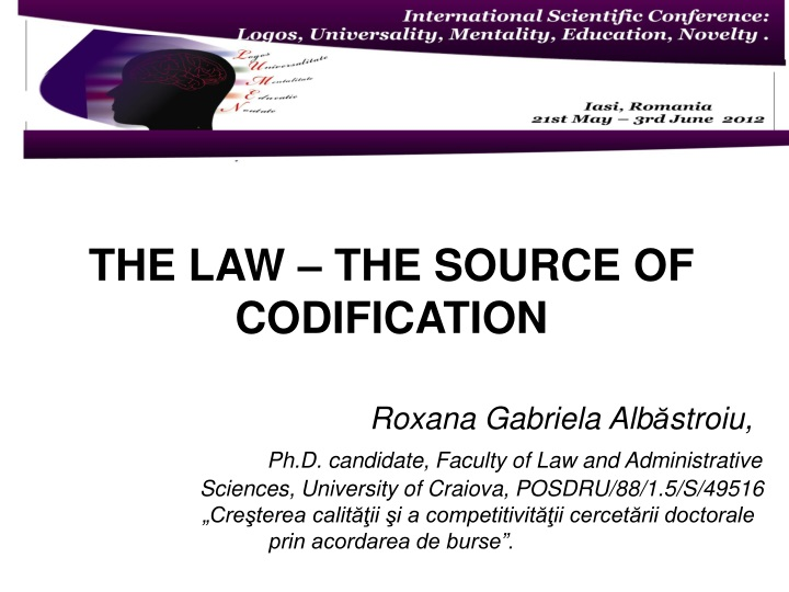 the law the source of codification roxana n.