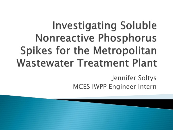 investigating soluble nonreactive phosphorus spikes for the metropolitan wastewater treatment plant n.
