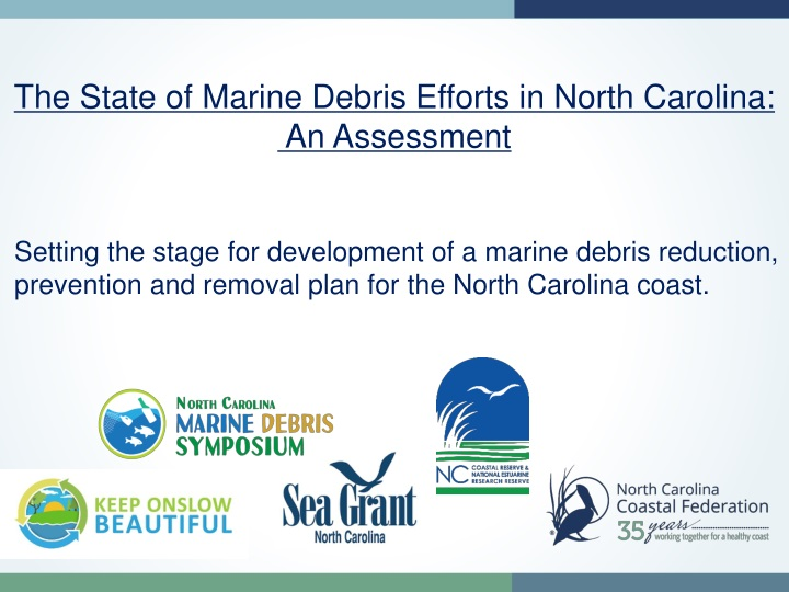 the state of marine debris efforts in north n.