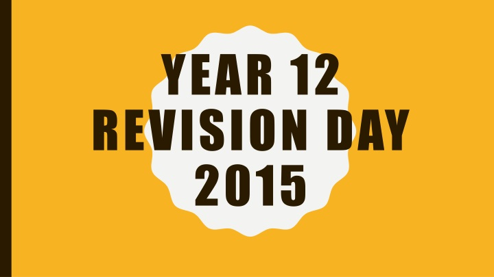 year 12 revision day 2015 n.