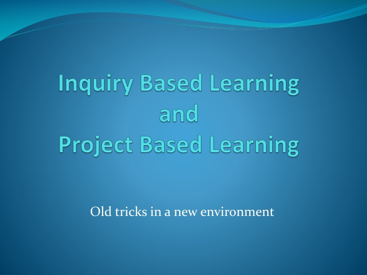inquiry based learning and project based learning n.