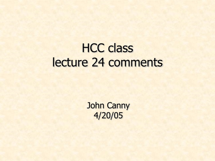 hcc class lecture 24 comments n.