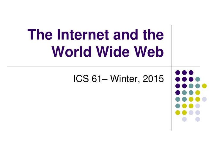 the internet and the world wide web n.