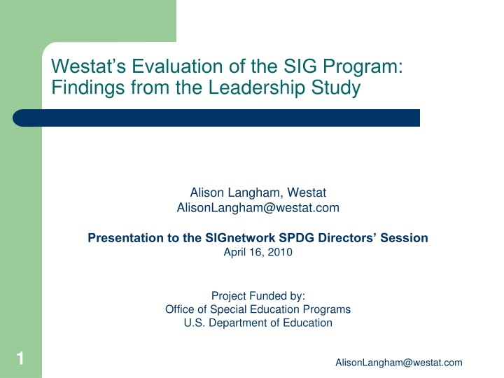 westat s evaluation of the sig program findings from the leadership study n.