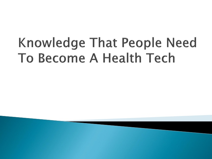 knowledge that people need to become a health tech n.