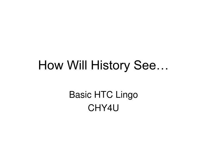 how will history see n.