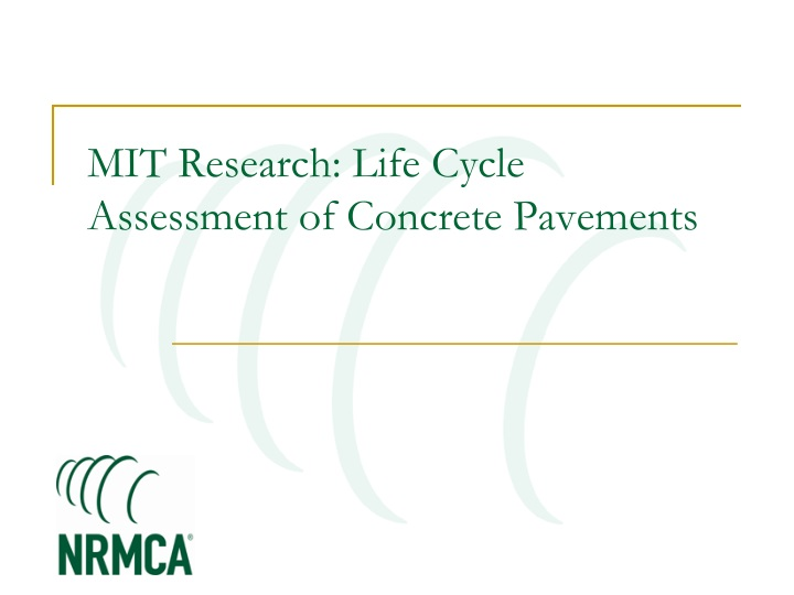 mit research life cycle assessment of concrete pavements n.