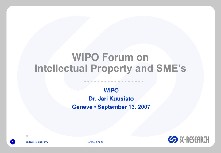 wipo forum on intellectual property and sme s n.