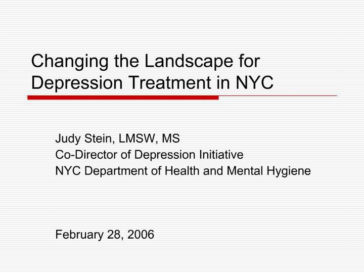 PPT - Changing the Landscape for Depression Treatment in ...