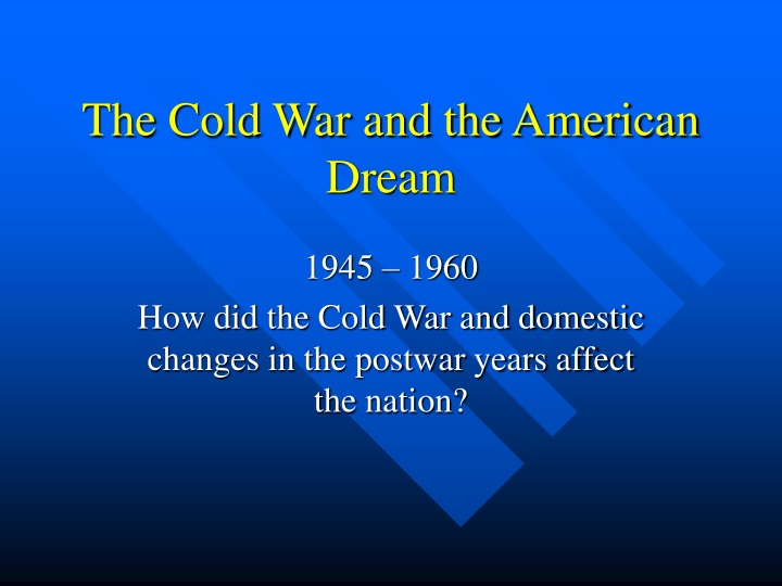 the cold war and the american dream n.