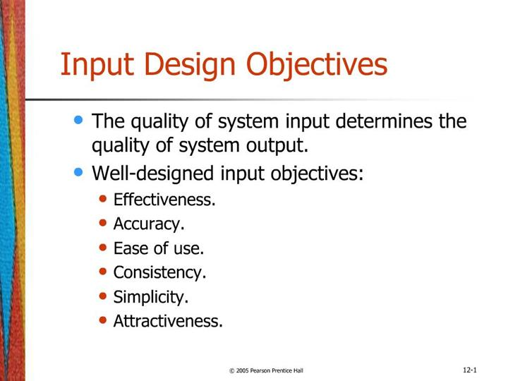 Ppt Input Design Objectives Powerpoint Presentation Free Download Id 562213