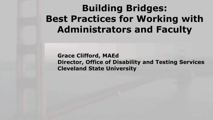 building bridges best practices for working with administrators and faculty n.