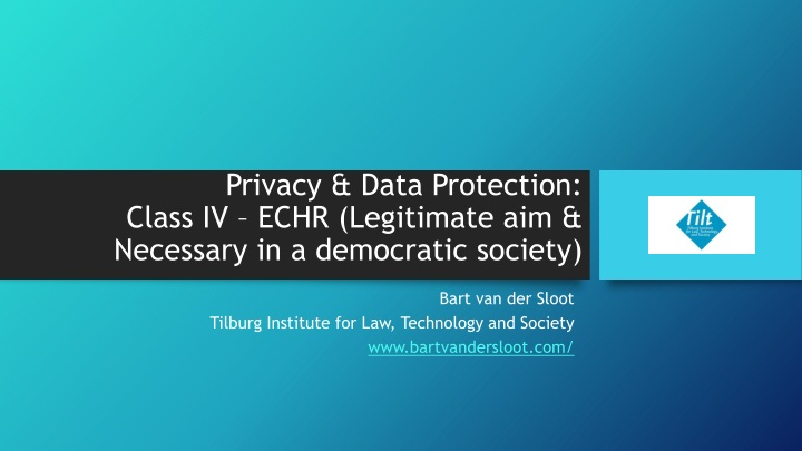 privacy data protection class iv echr legitimate aim necessary in a democratic society n.