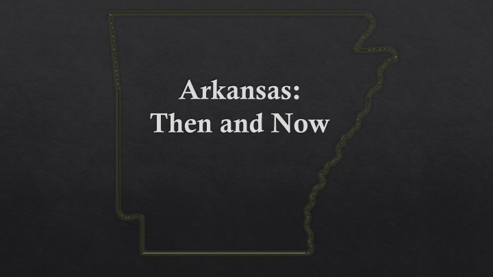 arkansas then and now n.