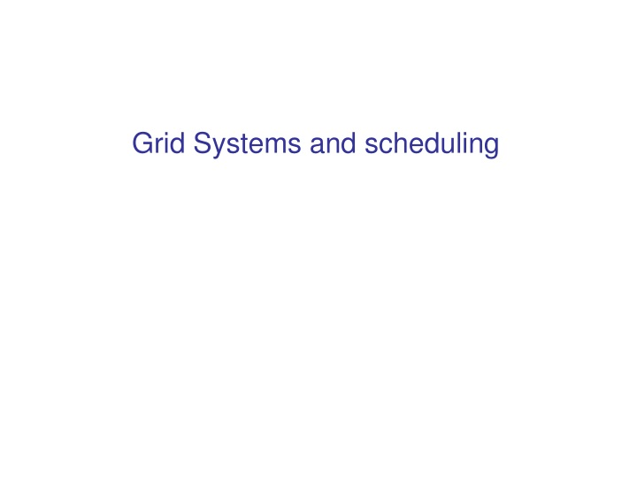 grid systems and scheduling n.
