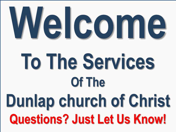 welcome to the services of the dunlap church n.