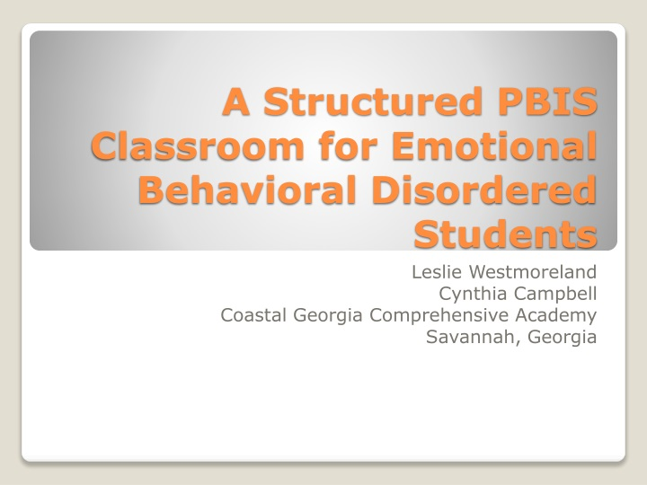 a structured pbis classroom for emotional behavioral disordered students n.