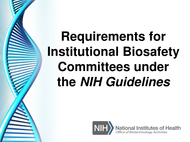 requirements for institutional biosafety n.