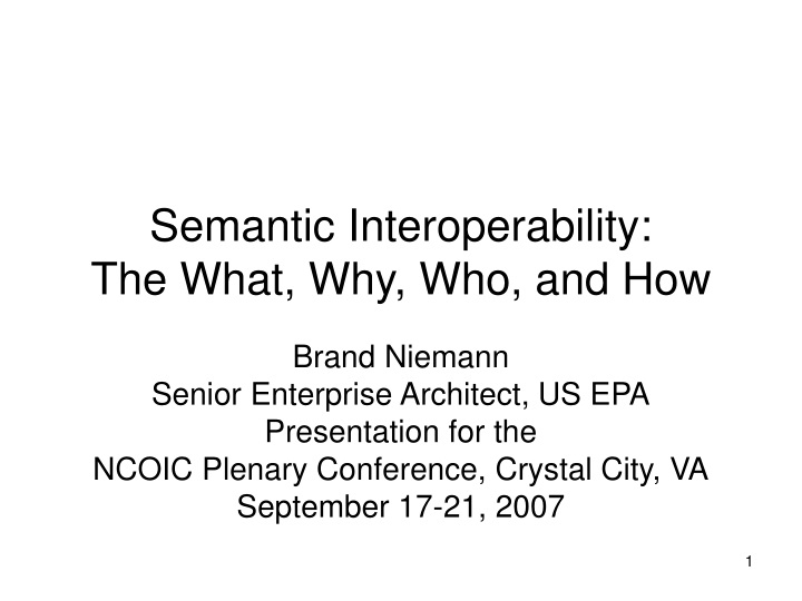 semantic interoperability the what why who and how n.