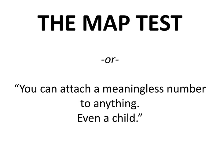 the map test or you can attach a meaningless number to anything even a child n.