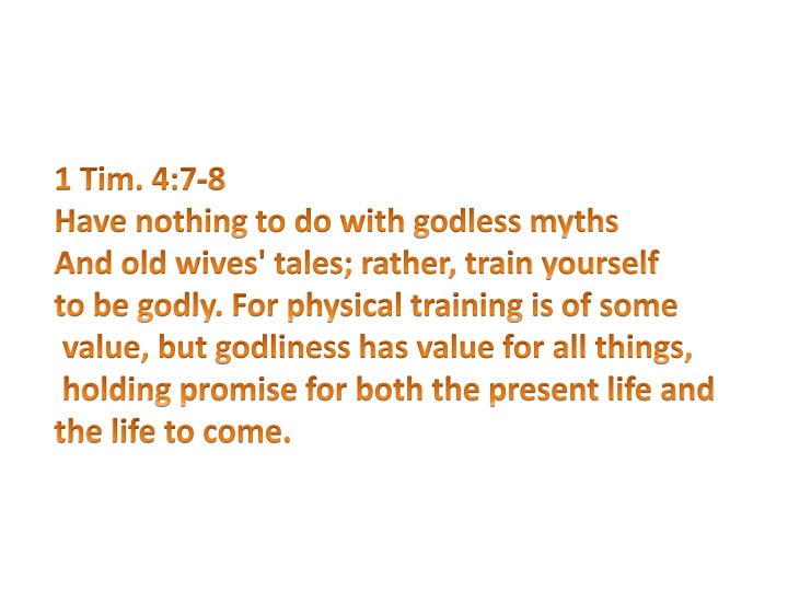 1 tim 4 7 8 have nothing to do with godless myths n.