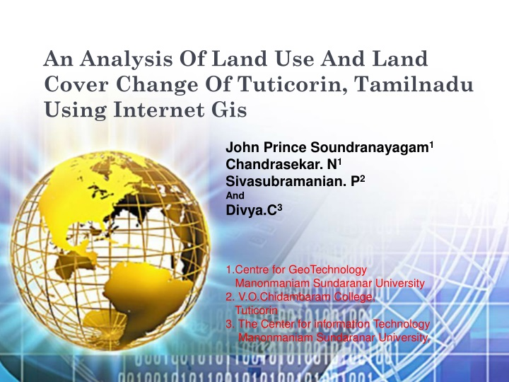 an analysis of land use and land cover change of tuticorin tamilnadu using internet gis n.