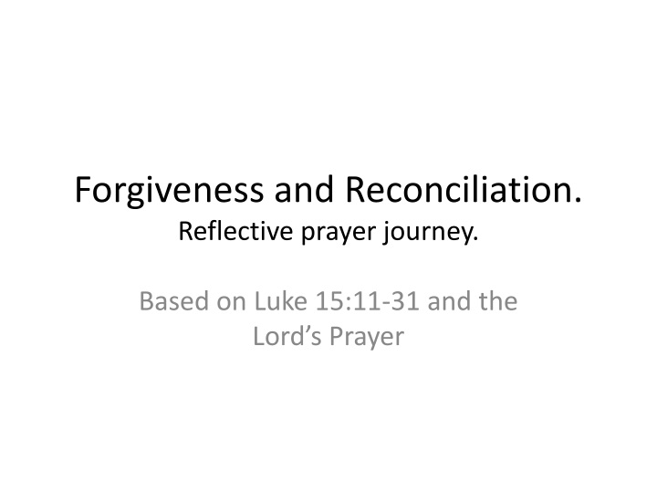 forgiveness and reconciliation reflective prayer journey n.