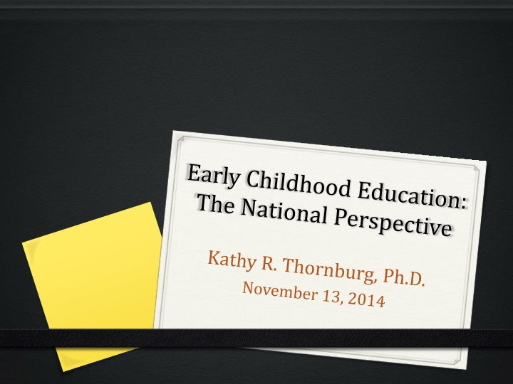 early childhood education the national perspective n.