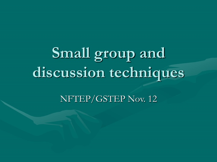 small group and discussion techniques n.