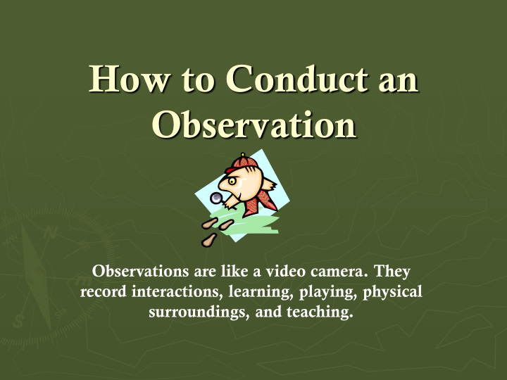 how to conduct an observation n.