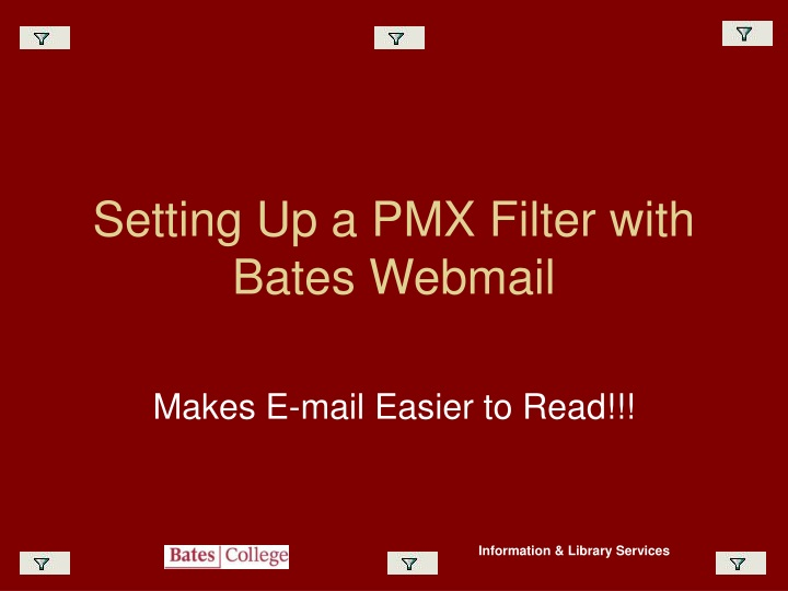 setting up a pmx filter with bates webmail n.