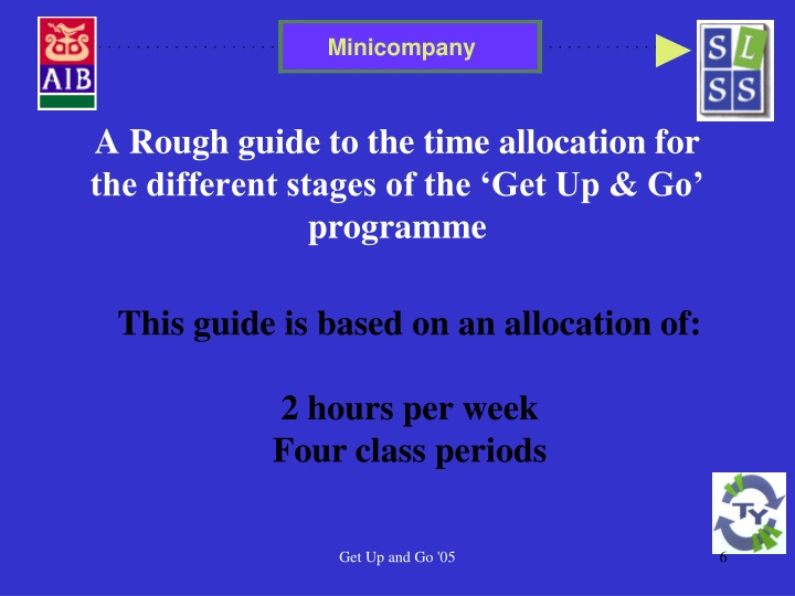 a rough guide to the time allocation for the different stages of the get up go programme n.
