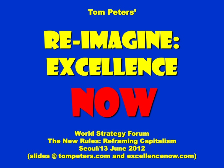 tom peters re imagine excellence now world n.