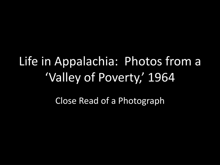 life in appalachia photos from a valley of poverty 1964 n.