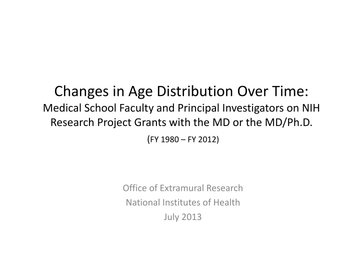 office of extramural research national institutes of health july 2013 n.