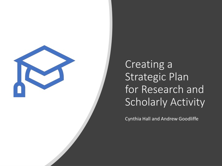creating a strategic plan for research and scholarly activity n.
