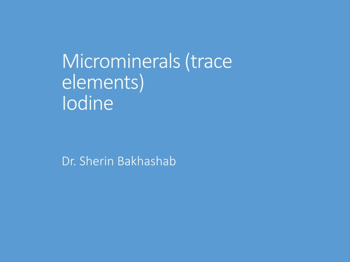 microminerals trace elements iodine n.
