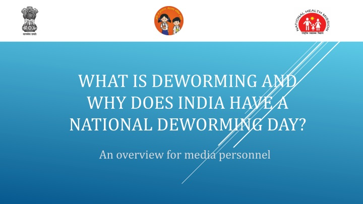 what is deworming and why does india have a national deworming day n.