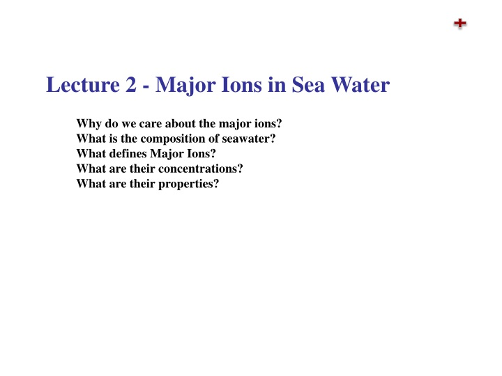 lecture 2 major ions in sea water n.