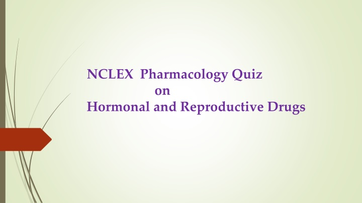 nclex pharmacology quiz on hormonal and reproductive drugs n.