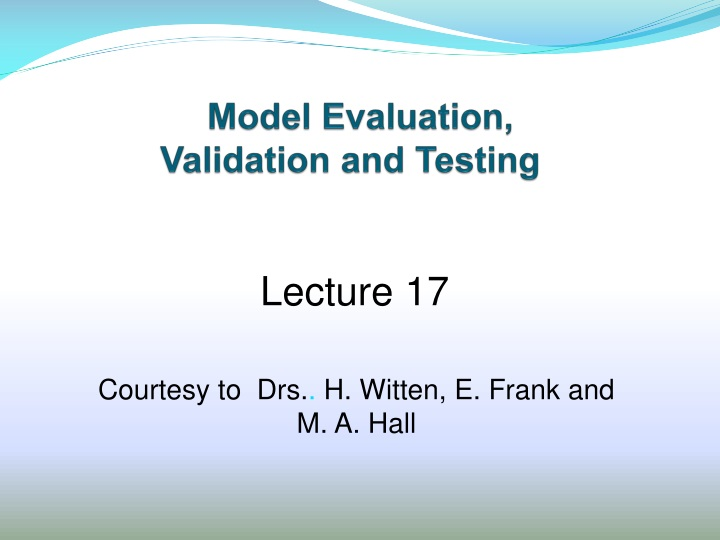 model evaluation validation and testing n.