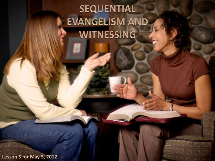 sequential evangelism and witnessing n.