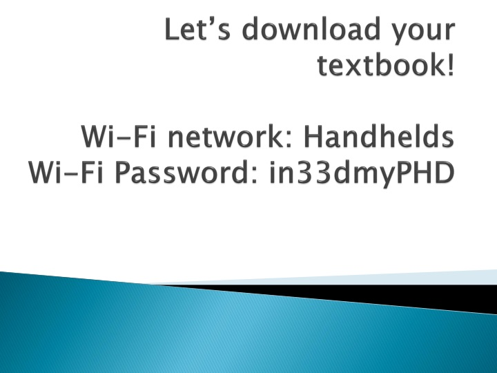let s download your textbook wi fi network handhelds wi fi password in33dmyphd n.