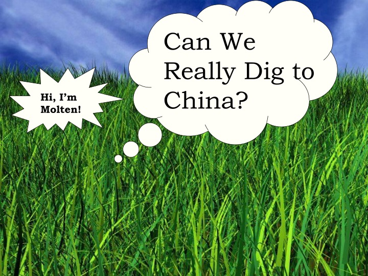 can we really dig to china n.