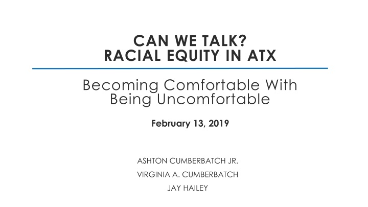 can we talk racial equity in atx becoming comfortable with being uncomfortable n.