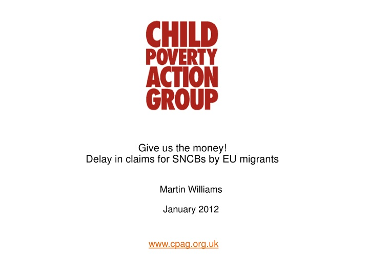 give us the money delay in claims for sncbs by eu migrants n.