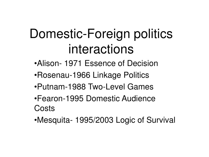 domestic foreign politics interactions n.