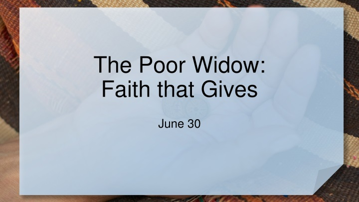 the poor widow faith that gives n.