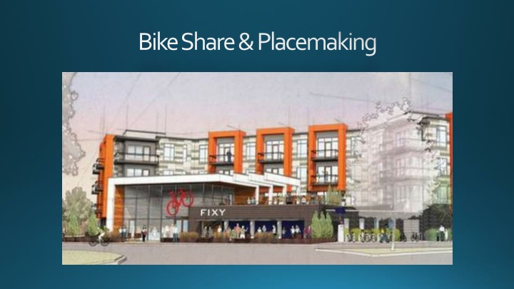 bike share placemaking n.