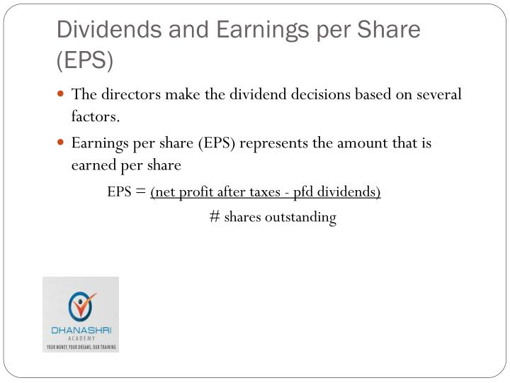 Dividends and Earnings per Share (EPS)